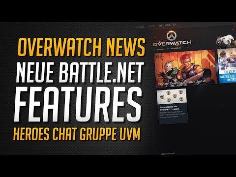 Neue Battle.net Launcher Features | Highscore Heroes Chat Gruppe | Lootboxen verschenken ★ Overwatch
