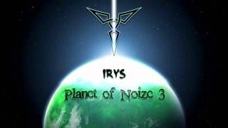Irys @ Planet of Noize 3# : HardStyle