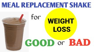 Meal Replacement Shakes | Weight Loss Shakes | Good or Bad ? Herbal ?