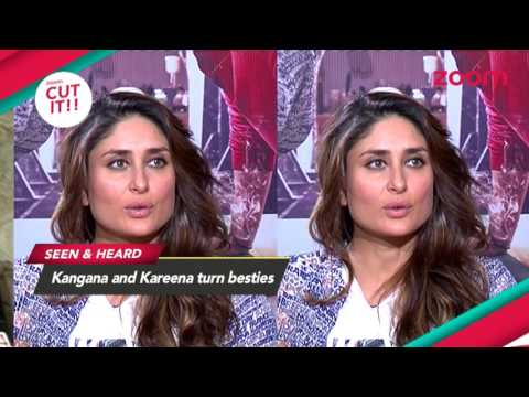 Is Kareena Kapoor Khan & Kangana Ranaut's Friendship Real? | SEEN & HEARD | CUT IT!! | EXCLUSIVE