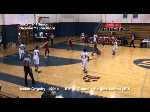 ISAIAH GRIGSBY -Senior 2014 Video -December Compilation (The Heights School, MD).