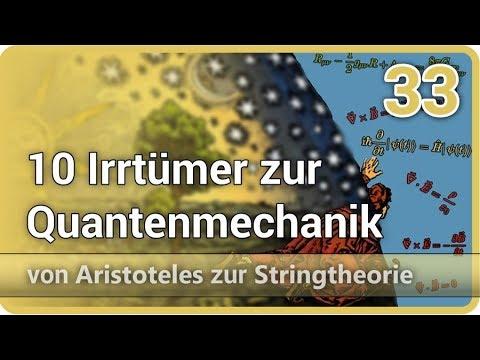 10 Irrtümer zur Quantenmechanik • Aristoteles zur Stringtheorie (33) | Josef M. Gaßner