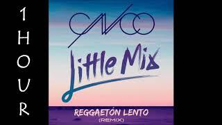 Download Lagu [HD] CNCO - Reggaetón Lento ft. Little Mix (1 Hour Version) Gratis STAFABAND