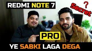Redmi Note 7 Pro What To Expect   YE SABKI LAGA DEGA 15,999?   Ft.Techno Ruhez
