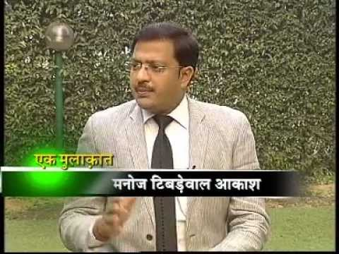 Manoj Tibrewal Aakash Interviewed Minister Mr. K. Rahman Khan for DD News's Ek Mulaqat on 10.11.2012