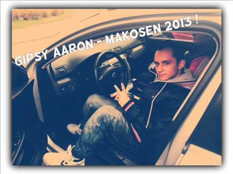 Gipsy Aaron - Makošen Namaren Tumen 2013 (New)
