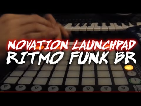 Novation Launchpad - Ritmo Funk BR (How To LIVE)
