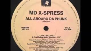 MD X-Spress - Is It Love