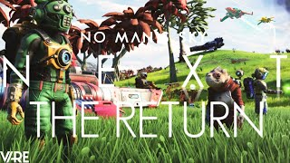 No Man's Sky NEXT | TRAILER! This Is A Game Changer! The Glorious Return Of No Man's Sky! [NMS NEXT]