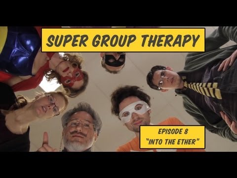 Super Group Therapy - Episode 8