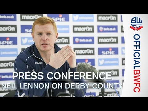 PRESS CONFERENCE | Neil Lennon on Derby County