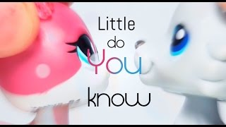 LPS - Little do you know - Music Video