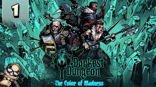 Darkest Dungeon Color of Madness - Farmstead Region, New Mechanics and More! - Part 1