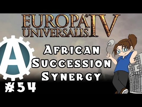 Europa Universalis IV African Succession Synergy Part 54