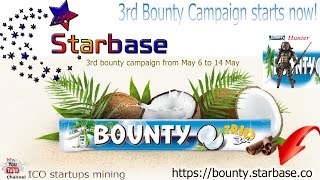 Starbase ICO! Баунти (Bounty) компания! 3 раун проведения с 6 по 14 Мая!