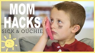 MOM HACKS ℠   Sick & Ouchie! (Ep.8)