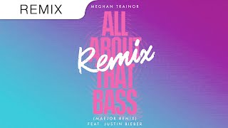 Justin Bieber Video - Meghan Trainor Ft. Justin Bieber - All About That Bass (Maejor Trap Remix)