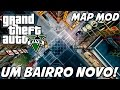 GTA V Um Bairro Novo Adicionado MAP MOD mp3
