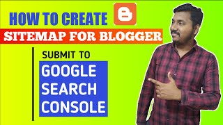 How to Generate Sitemap for Blogger and Submit it to Google Search Console [Hindi]