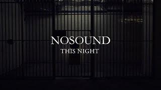 "NOSOUND - ""This Night""のMVを公開 新譜「Allow Yourself」2018年9月21日発売収録曲 thm Music info Clip"