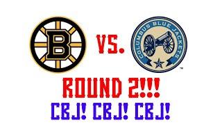 Round 2 Blue Jackets VS. Boston Bruins CBJ! CBJ! CBJ!