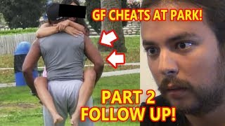 PART 2 GF Touches PHYSICAL TRAINER'S 🍆 at Park (BOYFRIEND CONFRONTS HER!)   To Catch a Cheater