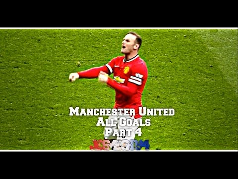 All Manchester United Goals 2014/15 Part 4 (HD)