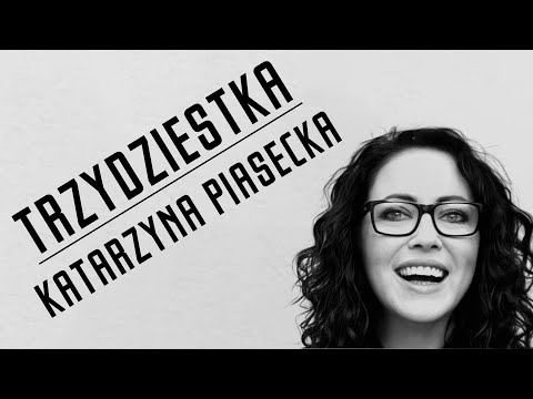 Katarzyna Piasecka - Trzydziestka (fragment O Chorobie I Skarpetach)