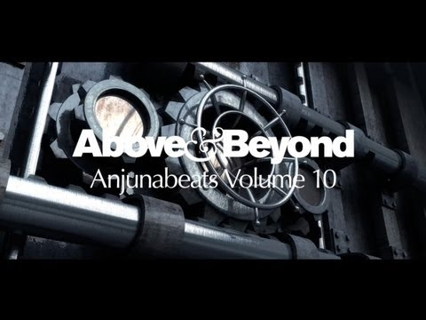 Above &amp; Beyond: Anjunabeats Volume 10 OUT NOW