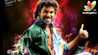 Arakkonam - Dhanush's character on lines of James Bond in 'Anegan' | Tamil Movie | Naiyandi