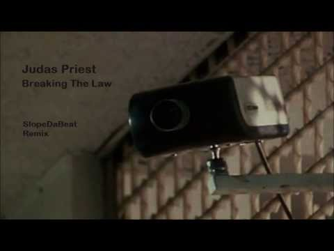 SlopeDaBeat Remix: Judas Priest - Breaking The Law