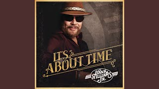 Hank Williams Jr. Those Days Are Gone
