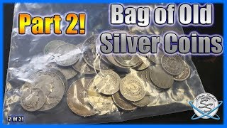 Sorting a Bag of Old Silver Coins - Part 2!