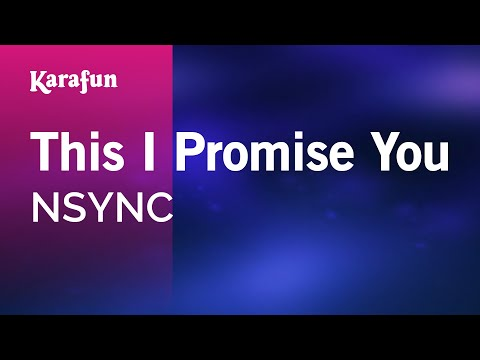 Karaoke This I Promise You - NSYNC *