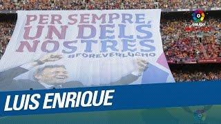 El Camp Nou rinde homenaje a Luis Enrique