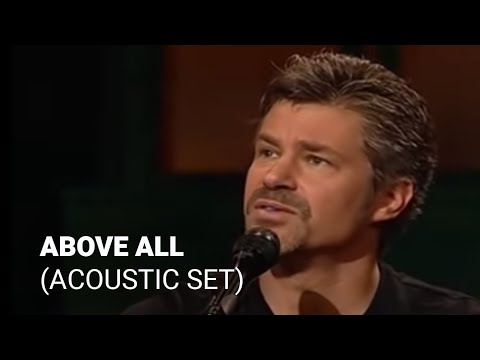 Above All - Paul Baloche