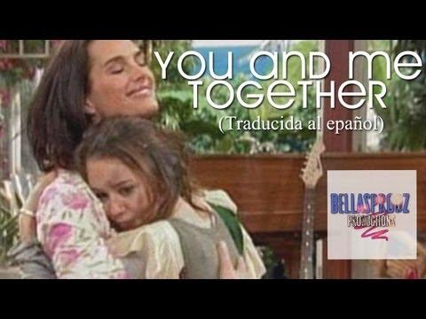 Miley Cyrus - You and me together - Miley Cyrus (traducida al espa�ol)