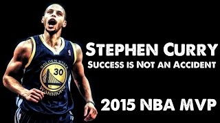 Stephen Curry - Success is Not an Accident (2015 NBA MVP) streaming