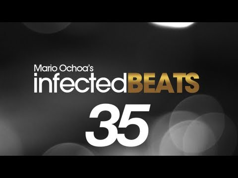 IBP035 - Mario Ochoa's Infected Beats Episode 35