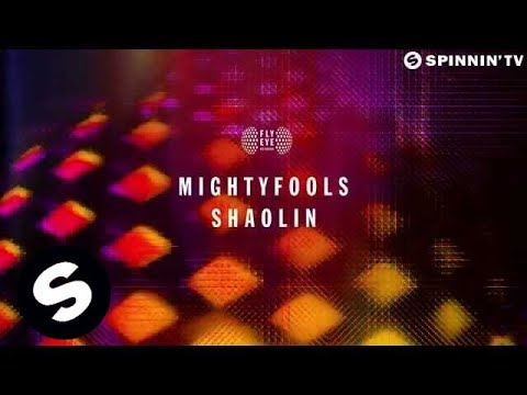 Mightyfools - Shaolin (Available August 4)