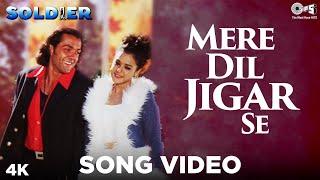Mere Dil Jigar Se Guzri Hai - Video Song | Soldier | Bobby Deol & Preity Zinta