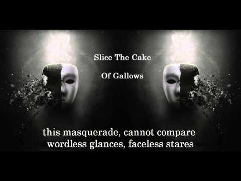 Slice The Cake - Of Gallows (Lyrics In Video) [HD]