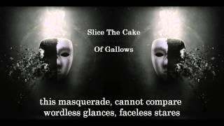 Watch Slice The Cake Of Gallows video
