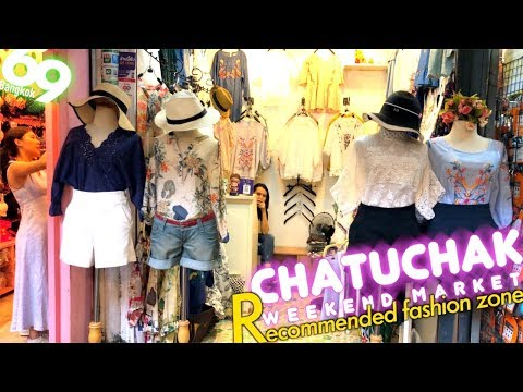 Chatuchak Weekend Market / Recommended clothing & Accessories zone