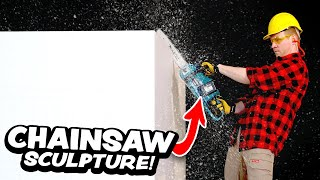 CHAINSAW SCULPTURE?! - Can I sculpt a Giant Block of Foam?...