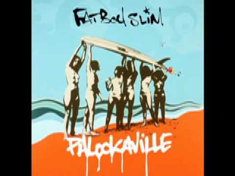Fatboy Slim - Don&#039;t Let The Man Get You Down