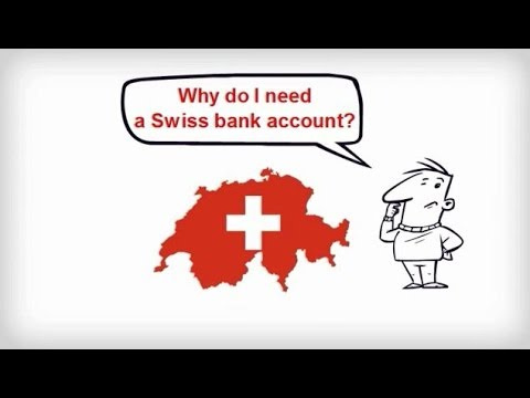 Why do I need a Swiss bank account?