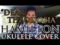 """Dear Theodosia"" - Hamilton - Ukulele Cover - Alex Denney"
