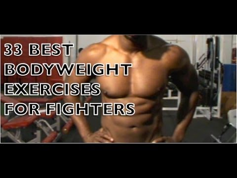 33 Best Bodyweight Exercises For MMA, Combat Sport And Martial Arts Fighters