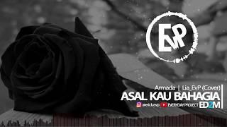 Download Lagu Asal Kau Bahagia - Lia EvP (Cover)   [EvP Music] Gratis STAFABAND